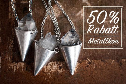 50% rabatt på metallkoner