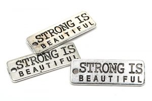 Budskapstag Antiksilver, Strong is beautiful 3st